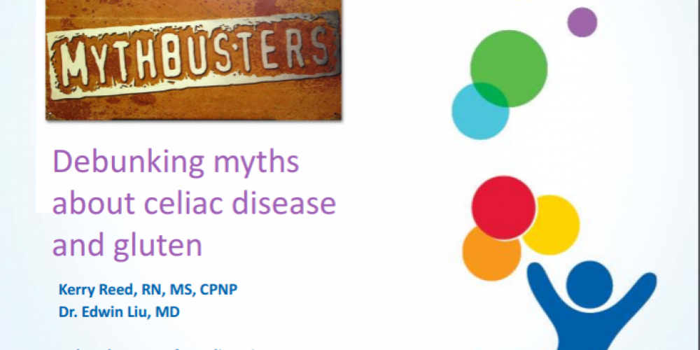Mythbusters – Debunking Myths about Celiac Disease and Gluten